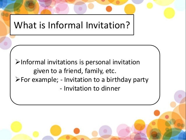 Formal and informal invitation kls 11 kurikulum 2013 the example of informal invitation stopboris Choice Image