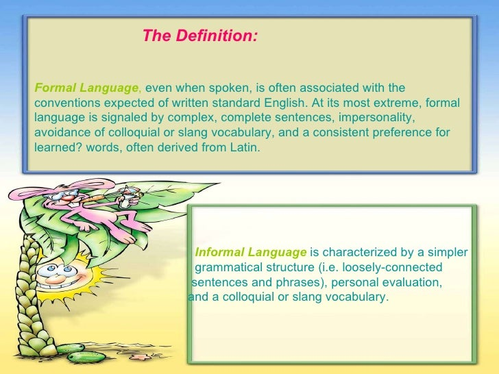 formal and informal language 4 the definition formal