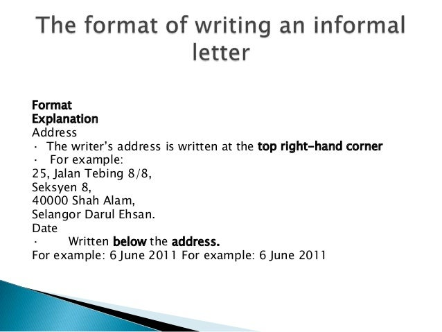 Informal Letter Format Address.  example 6 June 2011 11 Formal and informal letter