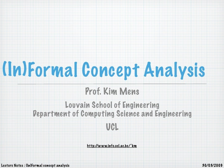 (In) Formal Concept Analysis                                               Prof. Kim Mens                            Louva...