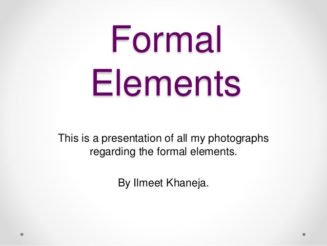 Formal Elements Of Photography : Formal elements