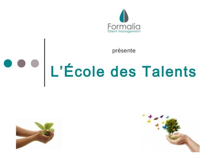 présenteL'École des Talents