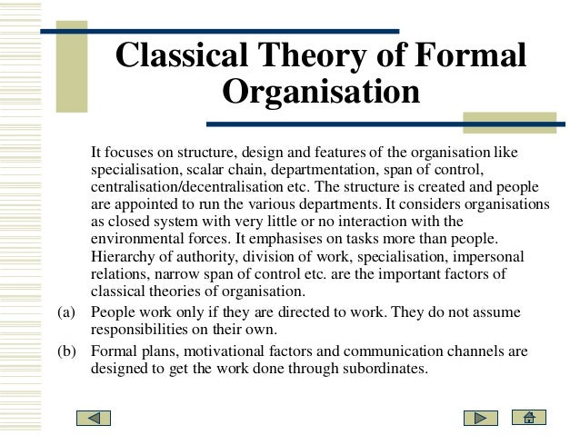 salient features of the theories of a team in an organisation Contrast main features of different approaches to organisation and  management theories are interpretive and evolve in line with changes in the organis-.