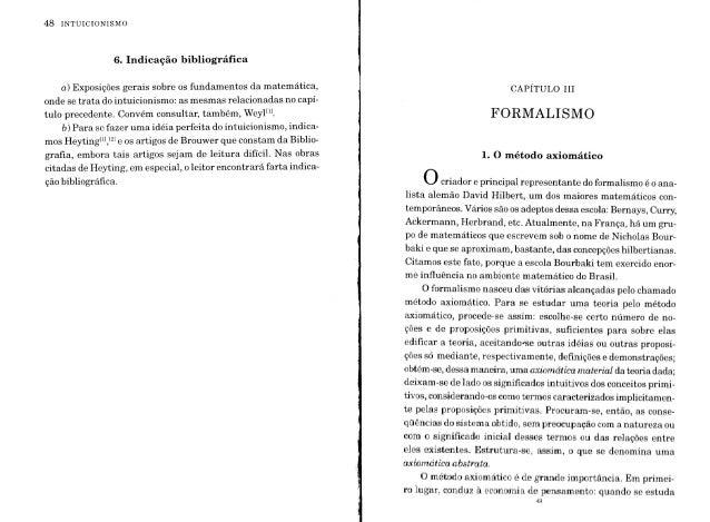 48 INTUICIONISMO 6. Indicação bibliográfica a) Exposições gerais sobre os fundamentos da matemática, onde se trata dointui...