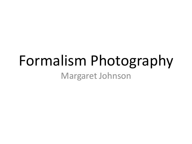 Formalism Photography Margaret Johnson