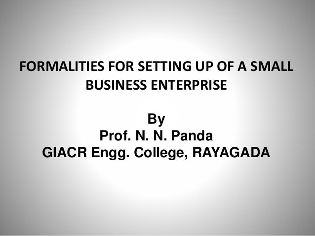 Formalities to start ssi entrepreneurship devp.