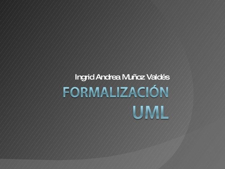 Ingrid Andrea Muñoz Valdés