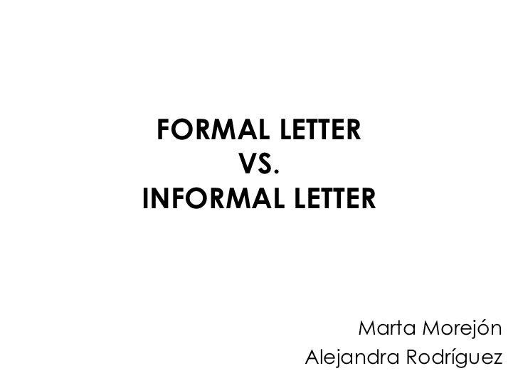 Formal letter vs informal letter informal letter marta morejn alejandra rodrguez altavistaventures Images