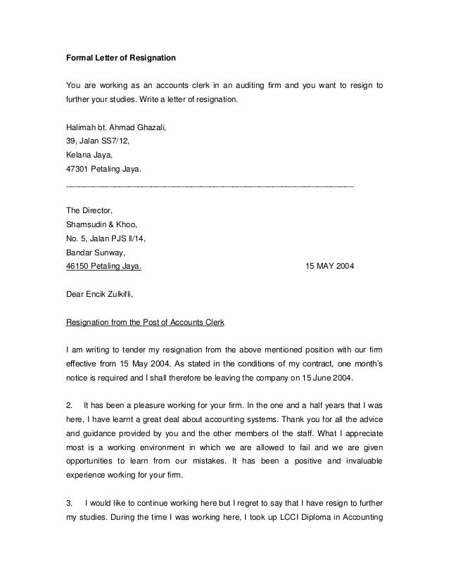 formal letter of resignation you are working as an accounts clerk in an auditing firm and