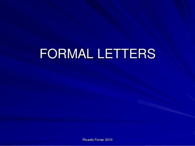 FORMAL LETTERS  Ricardo Forner 2010