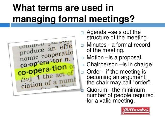 formal meetings