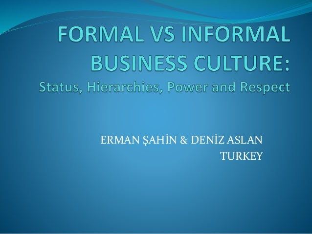 formal and informal culture Still not sure which organizational culture suits your business model here are 8 advantages of informal organization culture that will impress you.