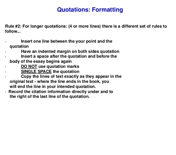 rule for quotes in essays Writing guide on how to properly use in order to determine how to punctuate the phrase that comes before a quotation hamilton college 198 college hill.