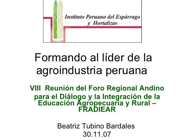 Formando al lider agroindustrial