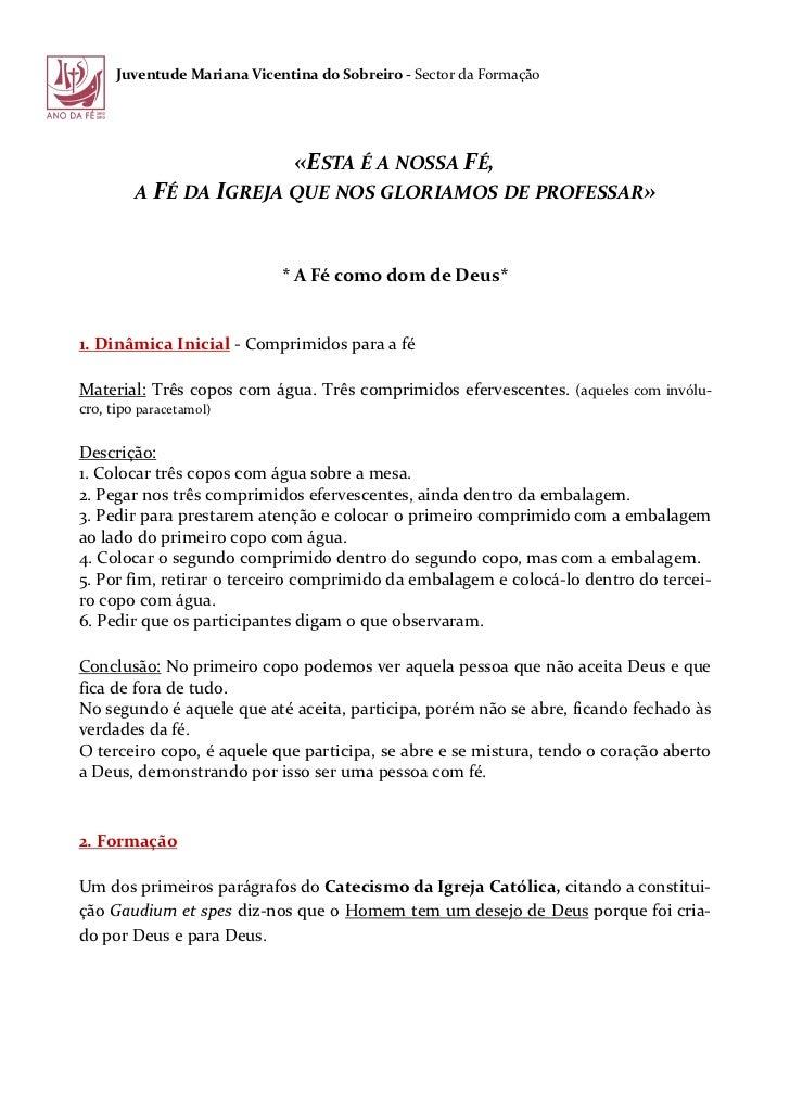 Juventude Mariana Vicentina do Sobreiro - Sector da Formação                               «ESTA É A NOSSA FÉ,         A F...