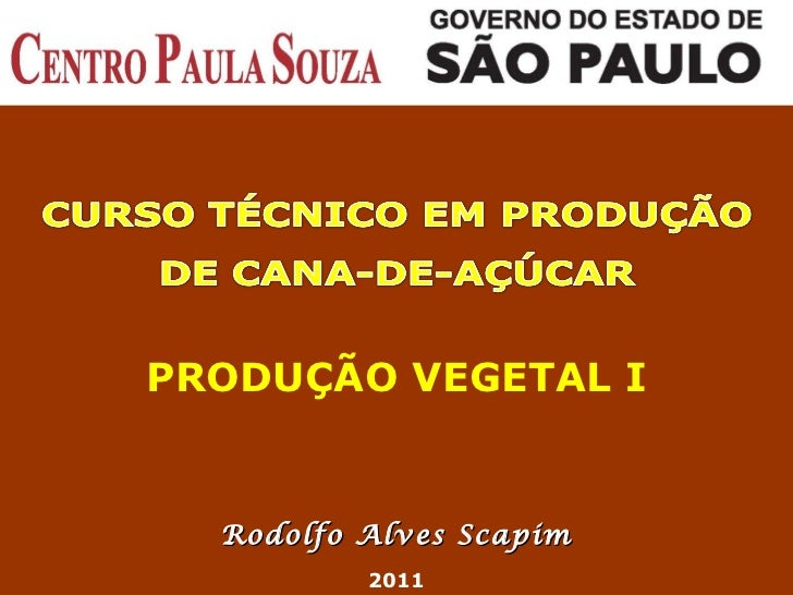 Rodolfo Alves Scapim 2011 PRODUÇÃO VEGETAL I