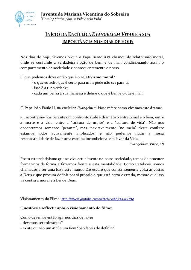 """Juventude Mariana Vicentina do Sobreiro """"Com(o) Maria, para a Vida e pela Vida"""" Com(o)  INÍCIO DA ENCÍCLICA EVANGELIUM VIT..."""