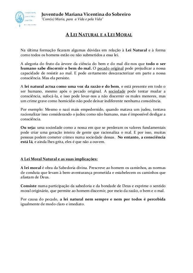 """Juventude Mariana Vicentina do Sobreiro """"Com(o) Maria, para a Vida e pela Vida"""" Com(o)  A LEI NATURAL E A LEI MORAL Na últ..."""