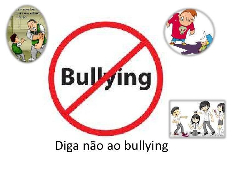 1Diga não ao bullying