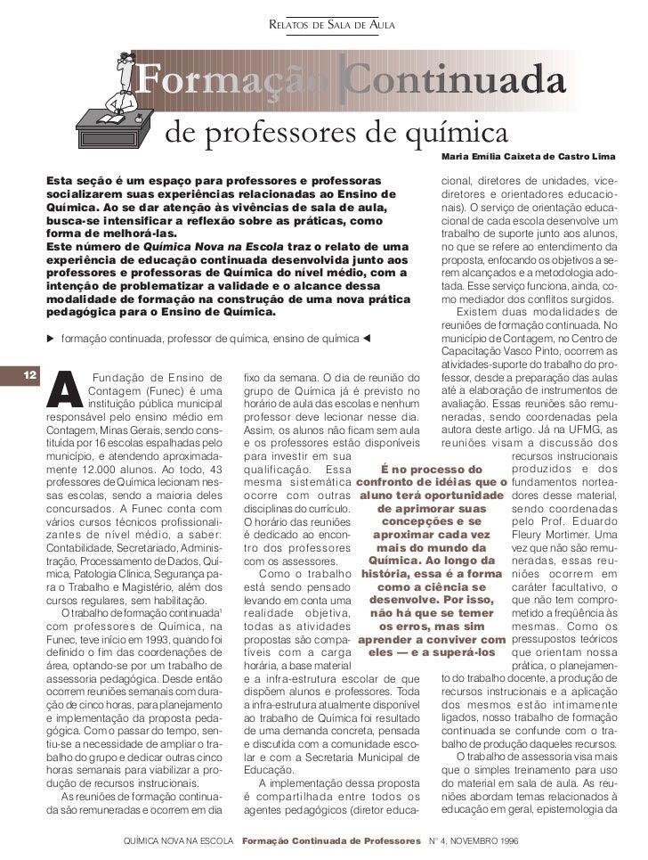 RELATOS DE SALA DE AULA                       Formação Continuada                             de professores de química   ...