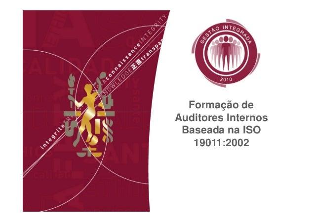 Formação de Auditores Internos Baseada na ISO 19011:2002