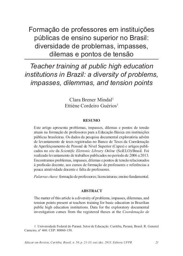 Educar em Revista, Curitiba, Brasil, n. 50, p. 21-33, out./dez. 2013. Editora UFPR 21  Formação de professores em institui...