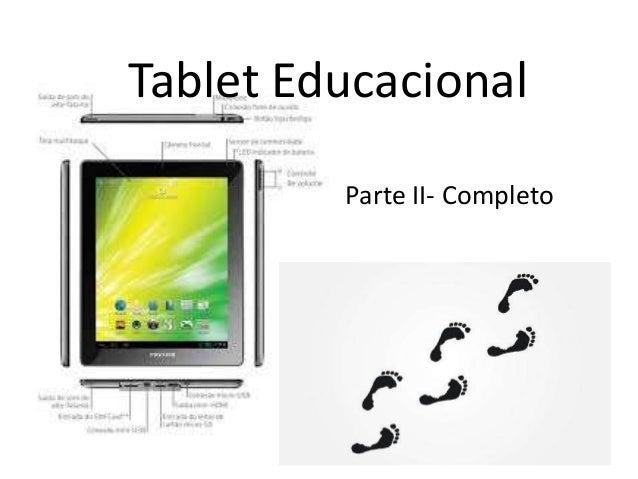 Tablet Educacional Parte II- Completo