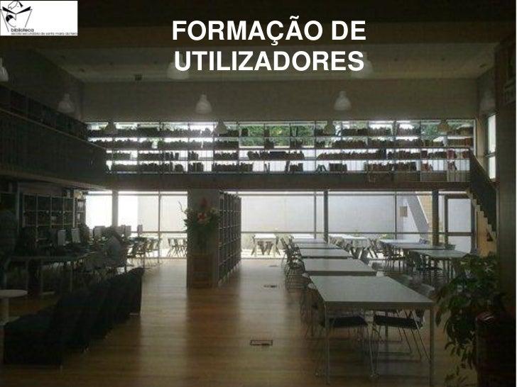 FORMAÇÃO DEUTILIZADORES