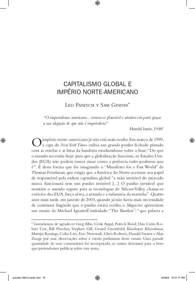 """CAPITALISMO GLOBAL E IMPÉRIO NORTE-AMERICANO Leo Panitch y Sam Gindin* """"O imperialismo americano... tornou-se plausível e ..."""