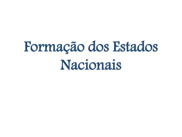 Formação dos Estados Nacionais