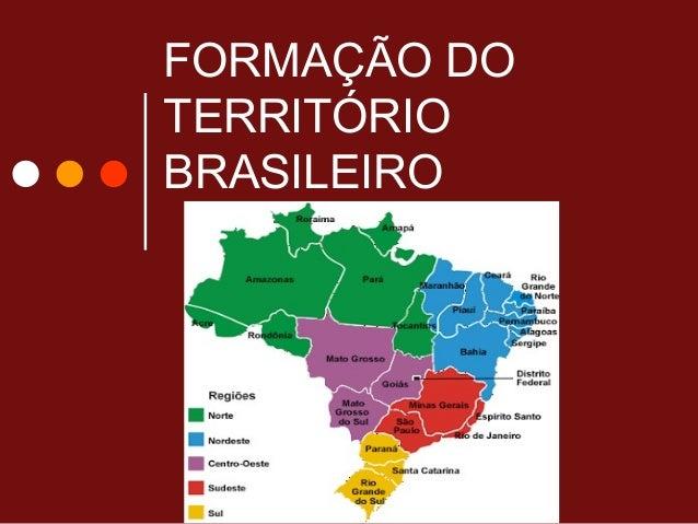 FORMAÇÃO DOTERRITÓRIOBRASILEIRO