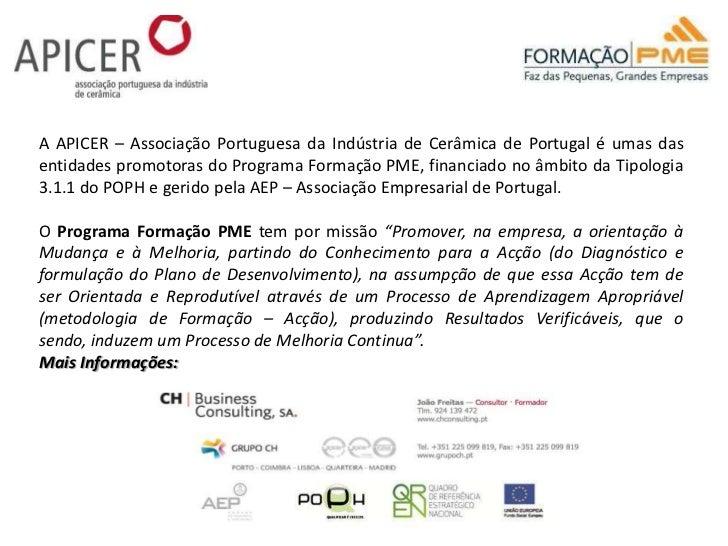 A APICER – Associação Portuguesa da Indústria de Cerâmica de Portugal é umas das entidades promotoras do Programa Formação...