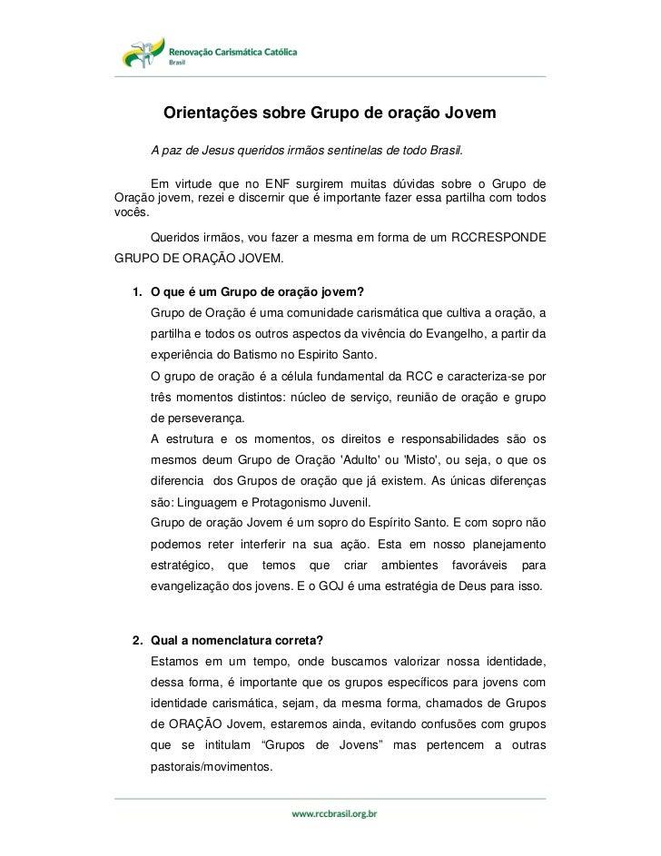 Orientações sobre Grupo de oração Jovem      A paz de Jesus queridos irmãos sentinelas de todo Brasil.       Em virtude qu...