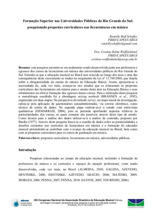 Formação Superior nas Universidades Públicas do Rio Grande do Sul: pesquisando propostas curriculares nas licenciaturas em...