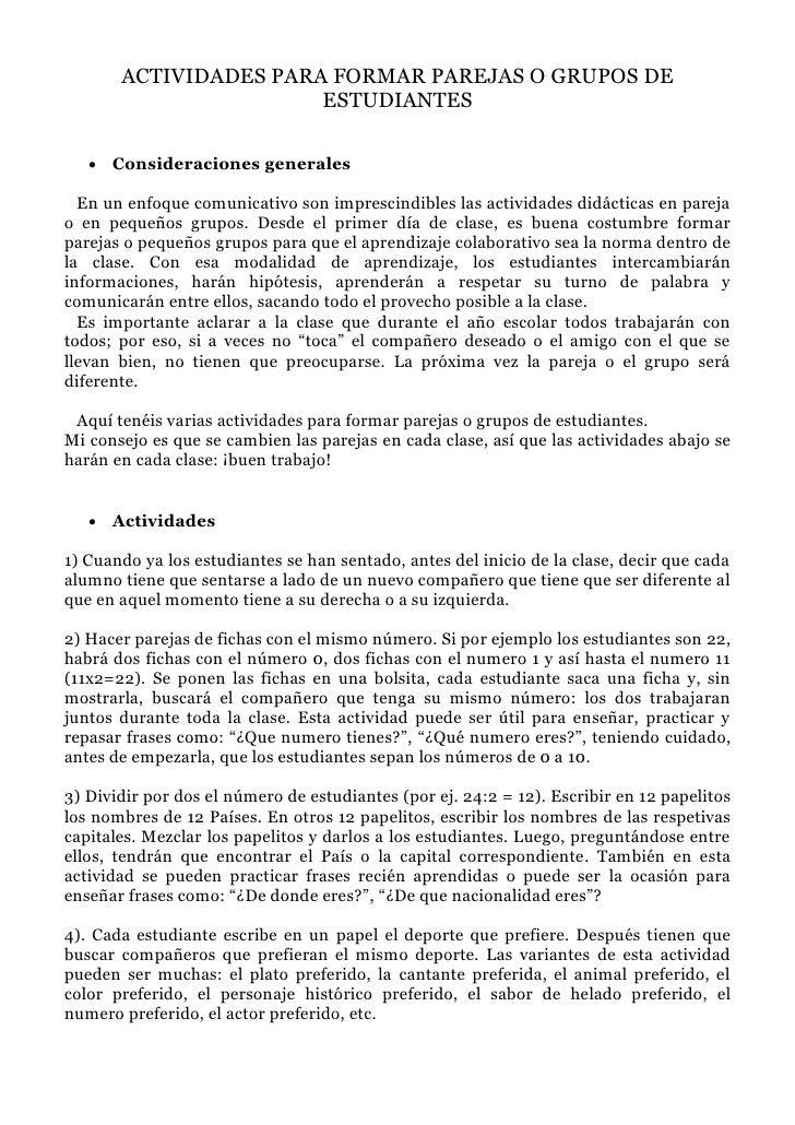 ACTIVIDADES PARA FORMAR PAREJAS O GRUPOS DE                        ESTUDIANTES      Consideraciones generales    En un en...