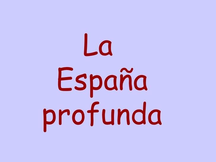 La  España profunda
