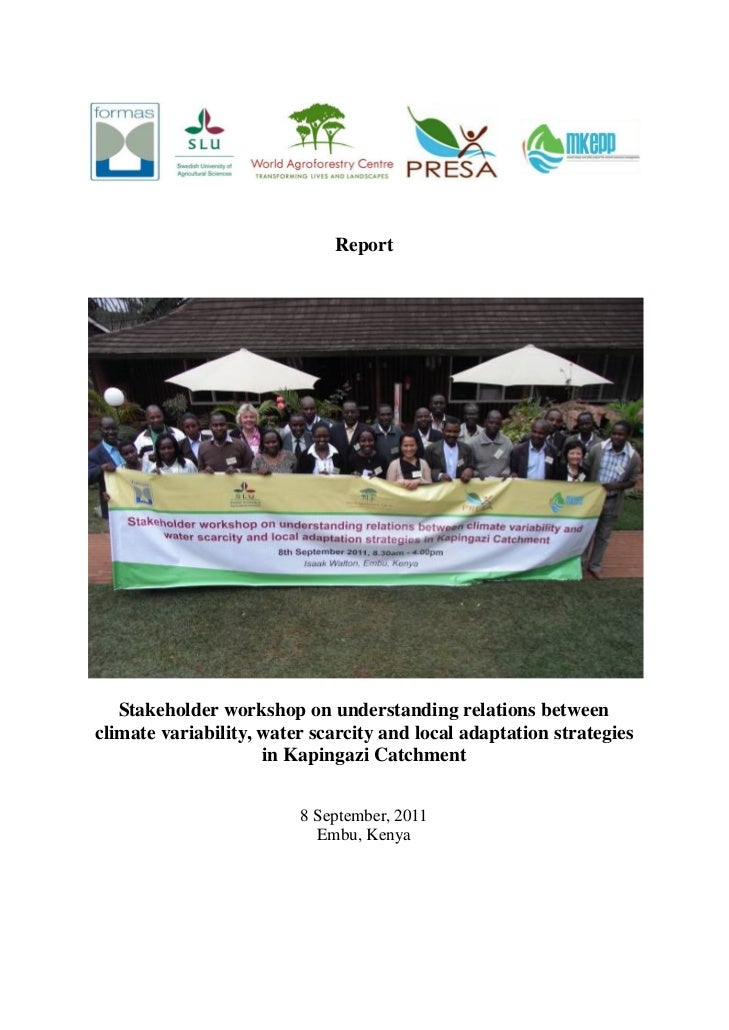 Report   Stakeholder workshop on understanding relations betweenclimate variability, water scarcity and local adaptation s...