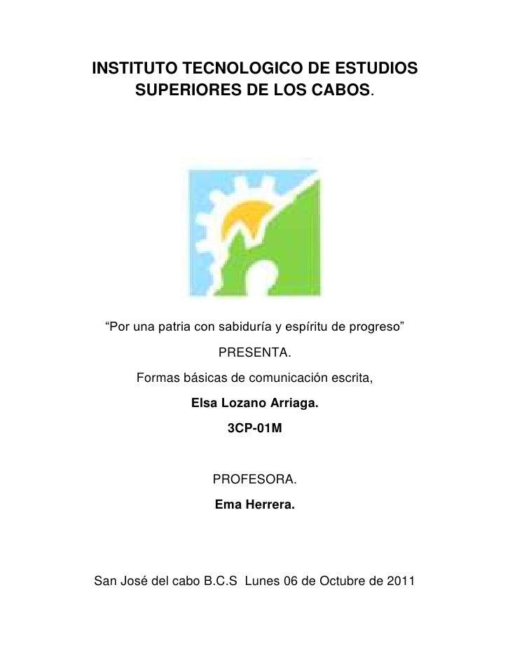 """INSTITUTO TECNOLOGICO DE ESTUDIOS      SUPERIORES DE LOS CABOS.<br />1682115271145<br />""""Por una patria con sabiduría y es..."""