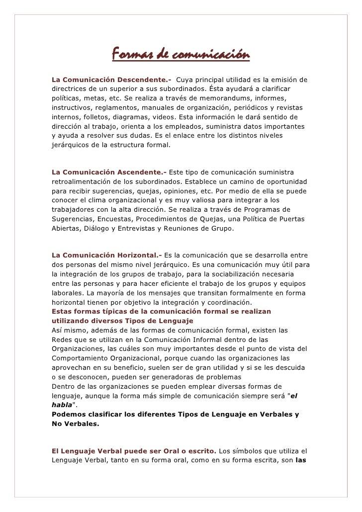 Formas de comunicación<br />La Comunicación Descendente.- Cuya principal utilidad es la emisión de directrices de un supe...