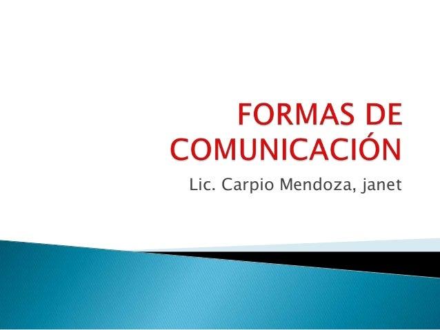 Lic. Carpio Mendoza, janet