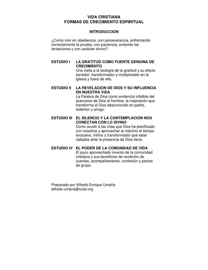 VIDA CRISTIANA        FORMAS DE CRECIMIENTO ESPIRITUAL                        INTRODUCCION  ¿Como vivir en obediencia, con...