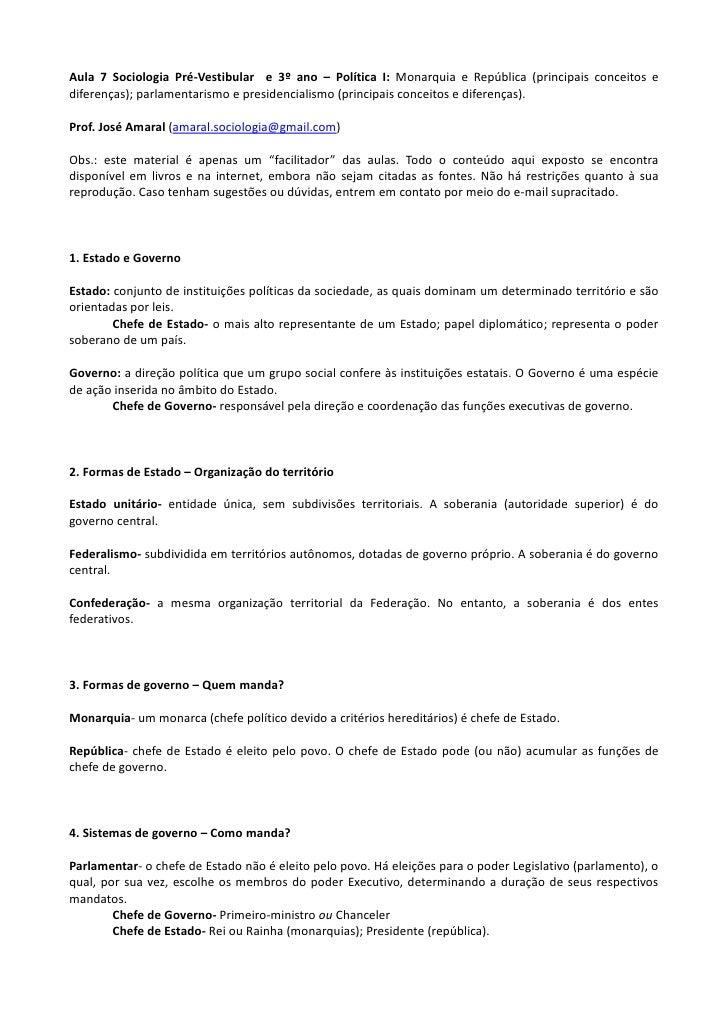 Aula 7 Sociologia Pré-Vestibular e 3º ano – Política I: Monarquia e República (principais conceitos ediferenças); parlamen...