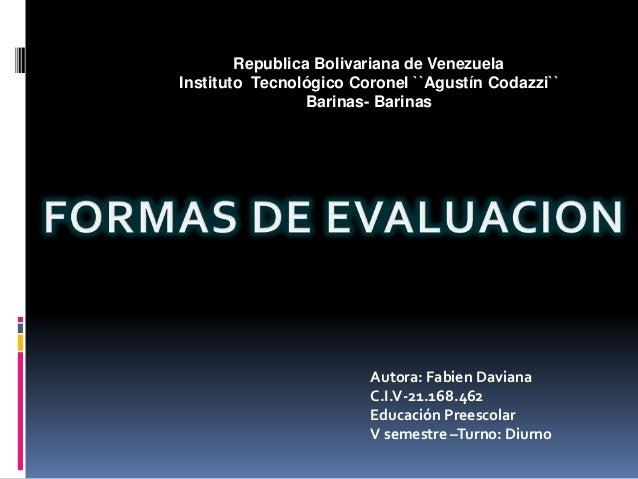 Republica Bolivariana de Venezuela Instituto Tecnológico Coronel ``Agustín Codazzi`` Barinas- Barinas Autora: Fabien Davia...