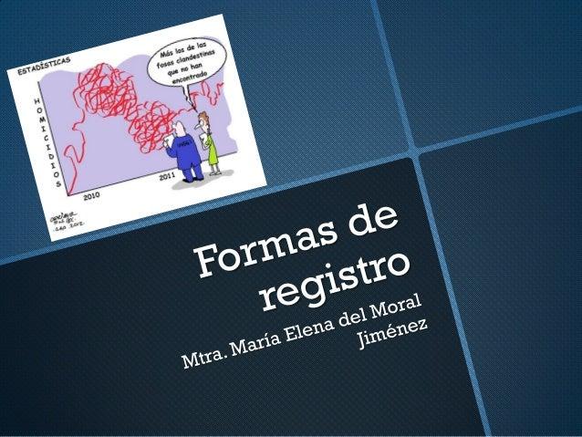 Formas de registro