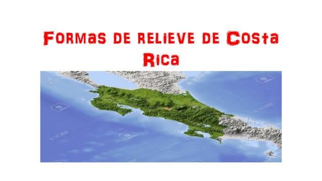 Formas de relieve de Costa Rica