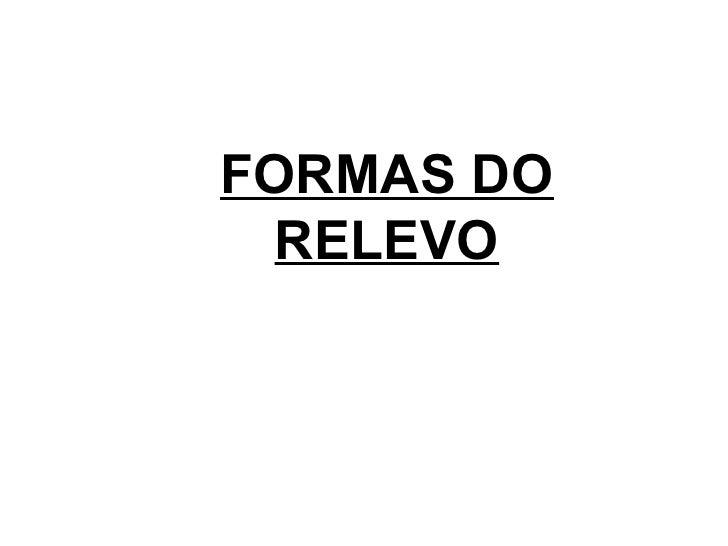 FORMAS DO RELEVO
