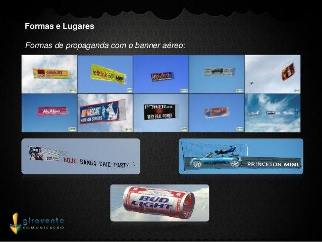 Formas e LugaresFormas de propaganda com o banner aéreo: