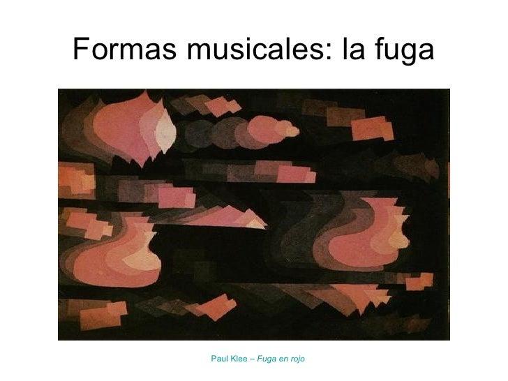 Formas Musicales La Fuga