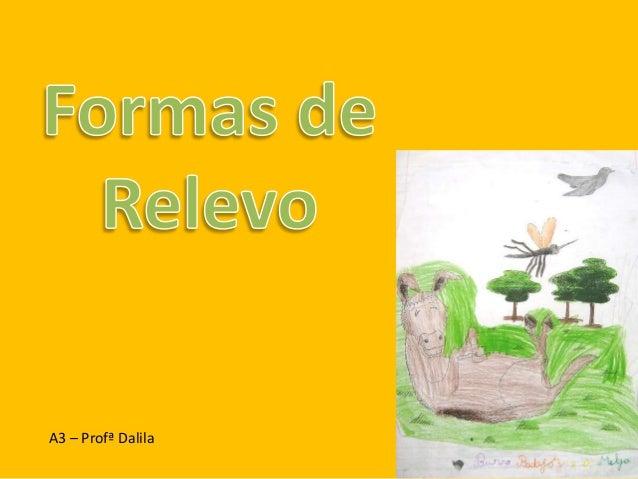 A3 – Profª Dalila