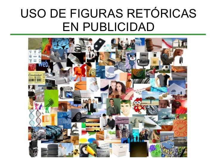 USO DE FIGURAS RETÓRICAS EN PUBLICIDAD
